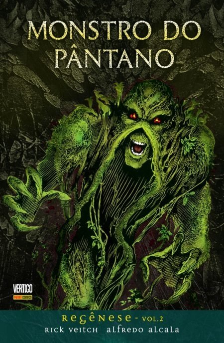 Monstro do Pântano – Regênese – Vol 2, de Rick Veitch e Alfredo Alcala