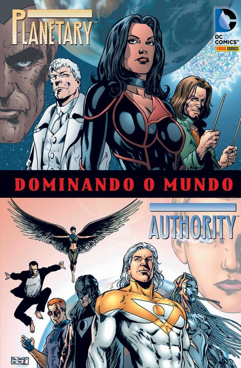 Planetary/Authority: Dominando o Mundo, de Warren Ellis
