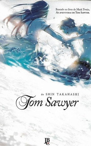 Tom Sawyer, de Mark Twain adaptado por Shin Takahashi