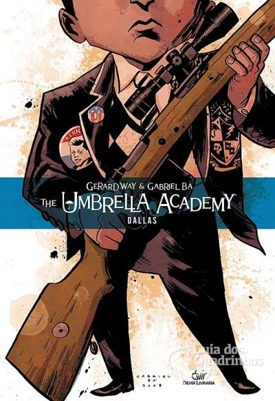 The Umbrella Academy – Dallas - Capa Dura, de Gerald Way e Gabriel Bá