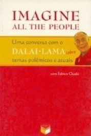 IMAGINE ALL THE PEOPLE - Dalai Lama