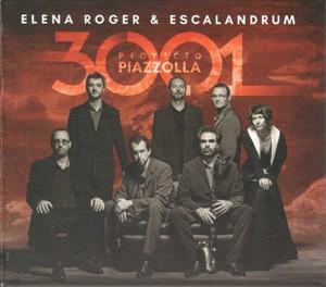 Elena Roger & Escalandrum - 3001 Proyecto Piazzolla - CD