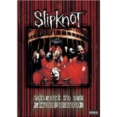 Slipknot - Welcome to our Neighborhood - DVD
