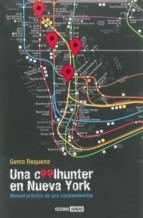 Una coolhunter en Nueva York - Gema Requena - Libro