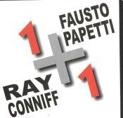 Fausto Papetti / Ray Conniff - 1 + 1 - CD