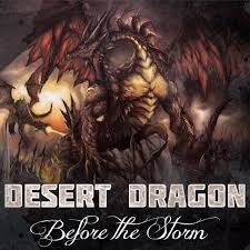 Desert Dragon - Before the Storm - CD