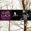 Lluís Llach - Verges 2007 (Box set 3 CDs)