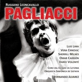 Pagliacci - Leoncavallo -  Lima / Cirkovic / Milnes / Carrion / Volonté - CD