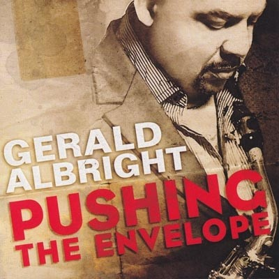 Gerald Albright - Pushing The Envelope - CD