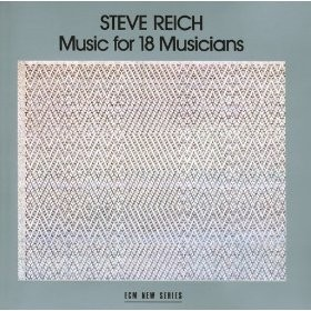 Steve Reich - Music for 18 Musicians - CD