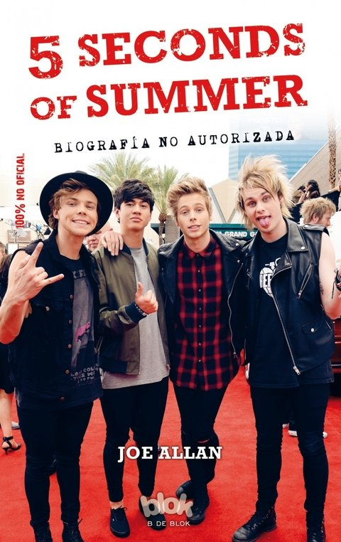 5 Seconds of Summer. Biografía No autorizada - Joe Allan - Libro