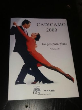 Cadícamo 2000 - Tangos para piano - Vol. 2 - Partituras