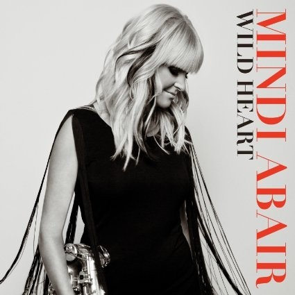 Mindi Abair - Wild Heart - CD