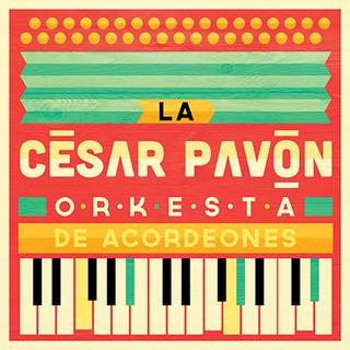 La César Pavón Orkesta de Acordeones - CD
