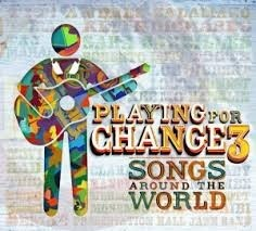 Playing for Change 3 - Songs Around The World (CD + DVD)