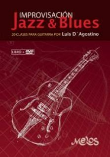 Luis D´Agostino - Improvisación Jazz & Blues (Con DVD)