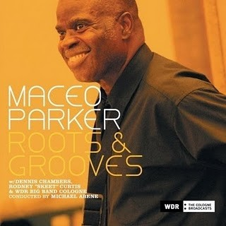 Maceo Parker - Roots & Grooves (2 CDs)