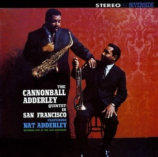 The Cannonball Adderley Quintet  in San Francisco - Vinilo