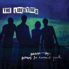 The Libertines - Anthems for Doomed Youth - CD