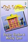 Dexter Gordon & McCoy Tyner - Cool Summer - DVD