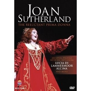 Joan Sutherland: The Reluctant Prima Donna - DVD