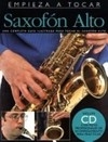 Empieza a tocar saxofón alto (Con CD) Amsco  Publications