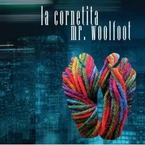 La Cornetita: Mr. Woolfoot - CD