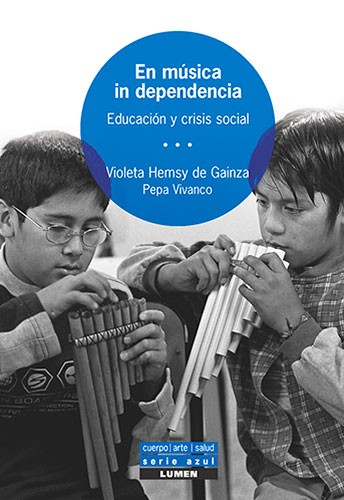 En música in dependencia - V. Hemsy de Gainza / P. Vivanco