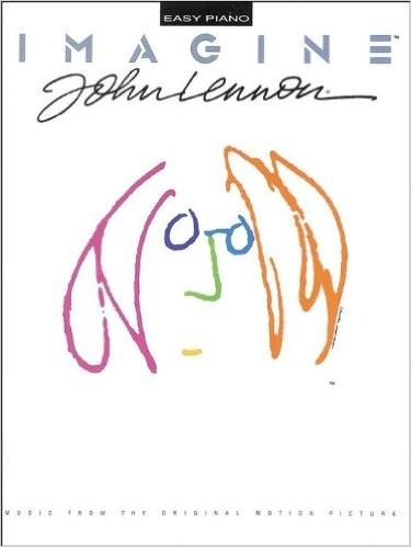 Imagine - John Lennon - Soundtrack (Partituras para piano, voz y guitarra) - Libro