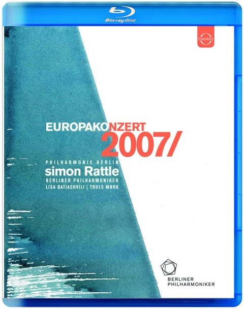 Simon Rattle - Europakonzert 2007 (Bluray)