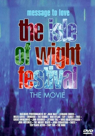 Message to love - The Isle Of Wight Festival 1970 - The Movie - DVD