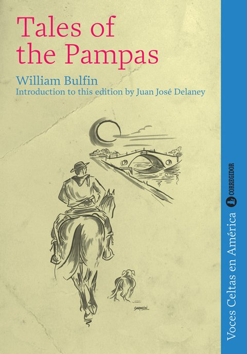 Tales of the Pampa - William Bulfin - Libro