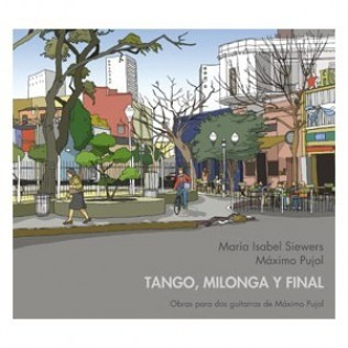 Isabel Siewers & Máximo Pujol - Tango, Milonga y final - CD