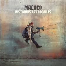 Macaco - Historias Tattooadas - CD
