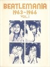 Beatlemania 1963-1966 Vol.1 - The Beatles - Libro (Partituras)