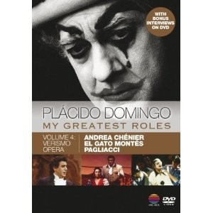 Plácido Domingo: My Greatest Roles Vol. 4  Andrea Chénier / El Gato Montés / Pagliacci / Documental (4 DVDs)