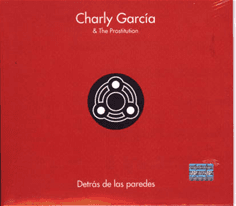 Charly García & The Prostitution: Detrás de las paredes (CD + DVD)