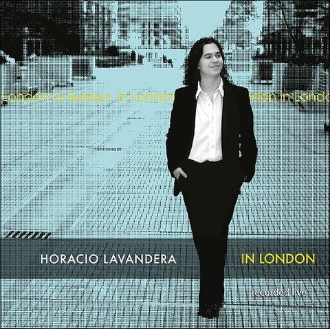 Horacio Lavandera - In London - recorded in live - CD
