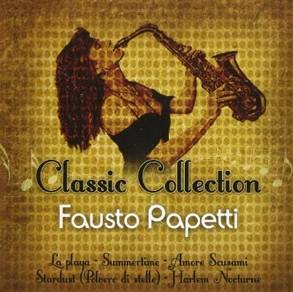 Fausto Papetti - Classic Collection - CD
