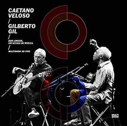 Caetano Veloso & Gilberto Gil - Two Friends, One Century of Music - Multishow ao Vivo - Vinilo