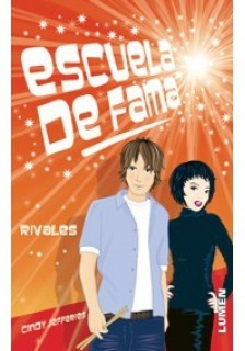 Rivales - Serie Escuela de Fama - T° 12 - Cindy Jefferies