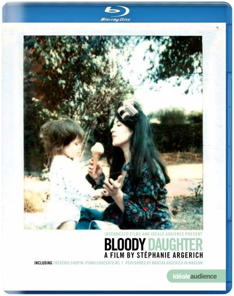 Bloody Daughter - A Film by Stéphanie Argerich (Bluray)