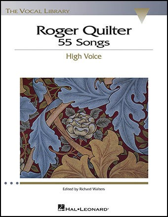 Roger Quilter - 55 Songs - High Voice  ( Libro de partituras )