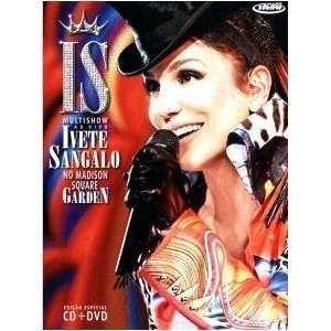 Ivete Sangalo: Multishow ao vivo no Madison Square Garden (CD + DVD)
