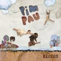 Pim Pau - Recreo - CD
