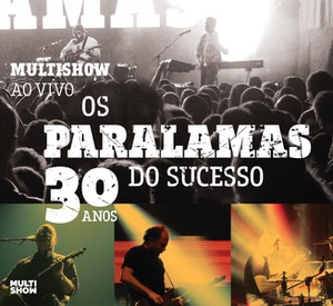 Os Paralamas: Do sucesso - 30 años - Multishow ao vivo - CD