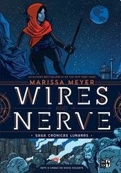 Wires and Nerve - Vol. 1 - Saga Crónicas lunares - Marissa Meyer - Libro