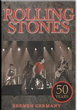 Rolling Stones - 50 Years - Bremen Germany - DVD