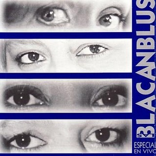 Las Blacanblus: Especial en vivo - CD