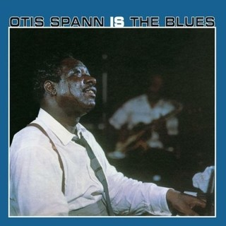 Otis Spann - Otis Spann is The Blues - Vinilo